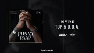 DIVINE - Top 5 D.O.A. (Official Audio)   Punya Paap
