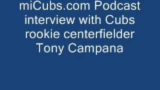 Chicago Cubs rookie Tony Campana - miCubs audio interview
