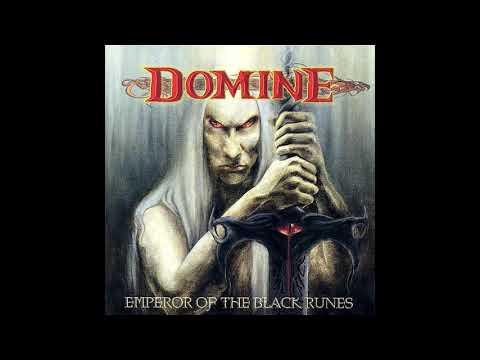 Domine - Emperor Of The Black Runes (Full Album)