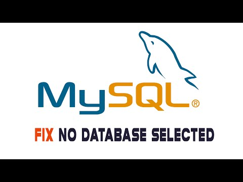 How to Fix No Database Selected Problem in MySQL