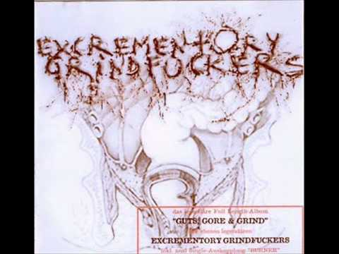 Excrementory grindfuckers grindcore out of hell