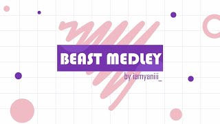 BEAST 11TH ANNIVERSARY DANCE COVER MEDLEY