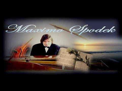 MAXIMO SPODEK, E PENSO A TE / PIENSO EN TI, MUSICA INSTRUMENTAL ROMANTICA DE ITALIA