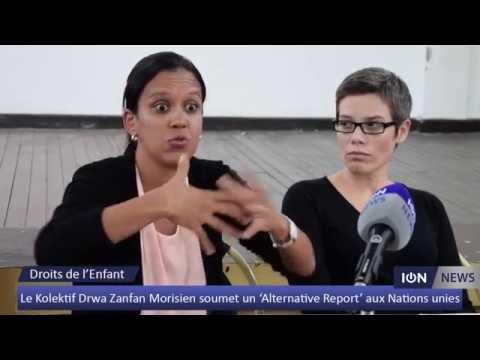 Le Kolektif Drwa Zanfan Morisien soumet un 'Alternative Report' aux Nations unies