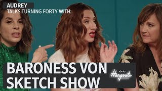 Xfinity Hangouts Episode 6: Audrey & the Cast of Baroness von Sketch Show