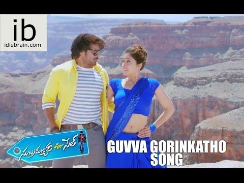 Subramanyam for sale Guvva Gorinkatho song