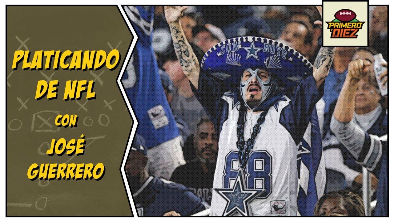 Platicando de NFL con José Guerrero - Episodio 015