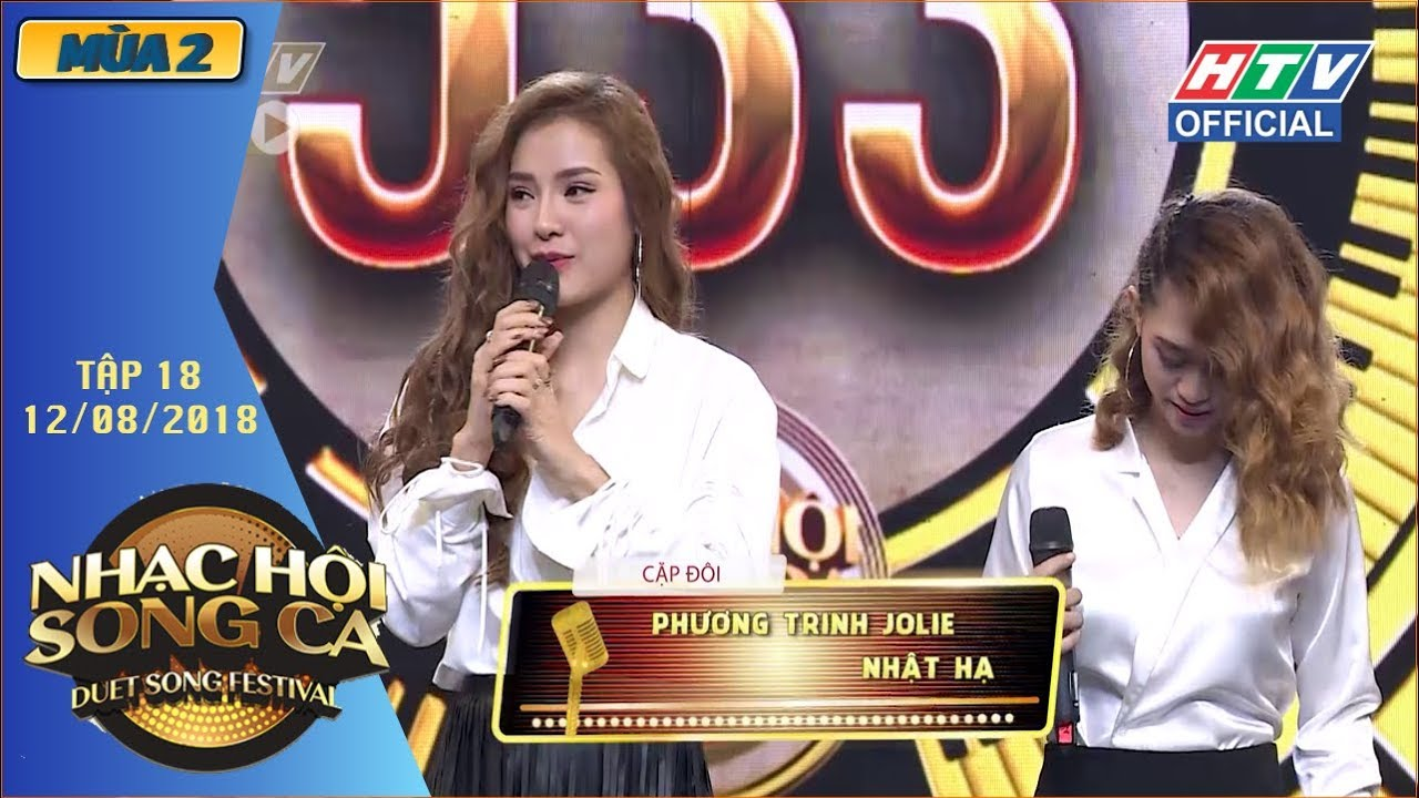 image HTV NHẠC HỘI SONG CA MÙA 2 | Jolie Phương Trinh - Lê Thiện Hiếu giành 2 vé vàng |NHSC #18 |12/8/2018