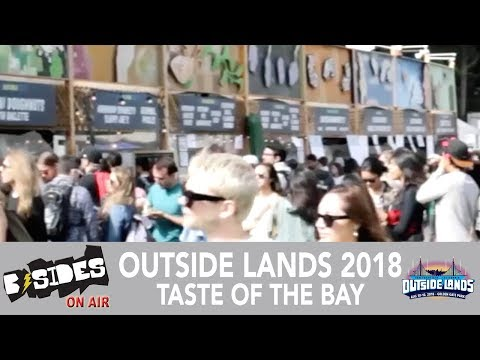 B-Sides On-Air: Outside Lands 2018 - Taste of The Bay