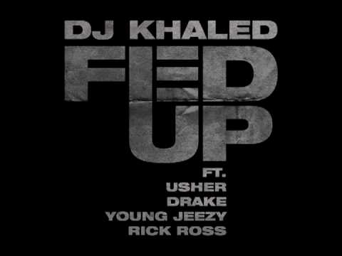 """DJ Khaled """"Fed Up"""" featuring Usher, Drake, Young Jeezy & Rick Ross"""