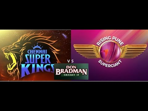 CHENNAI SUPER KINGS vs RISING PUNE SUPERGIANTS T20 - Don Bradman Cricket 17
