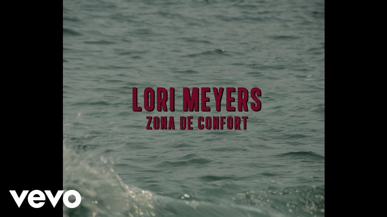 lori-meyers-zona-de-confort-lorimeyersvevo