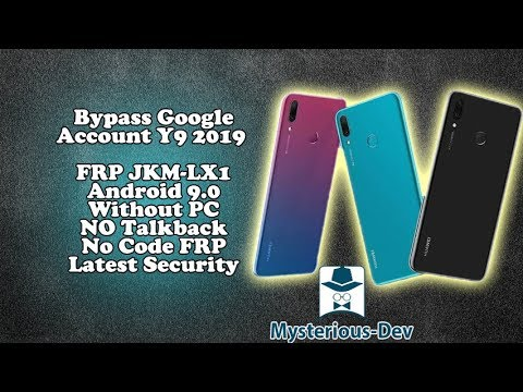 Bypass FRP Google Account Huawei Y9 2019 (JKM-LX1)