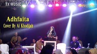 Adhfaita Cover By Ai Khodijah ( El-mighwar Gambus ) LIVE Perform