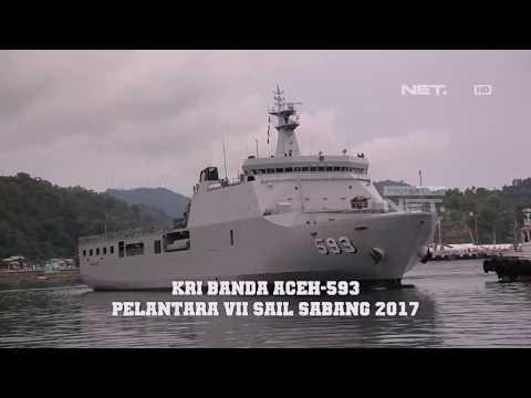 GARUDA   KRI Banda Aceh-593 dan Kegiatan Pelantara VII Sail Sabang 2017