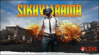 Sikhwarrior | With the gOd like plays ! ♦ PUBG INDIA LIVE