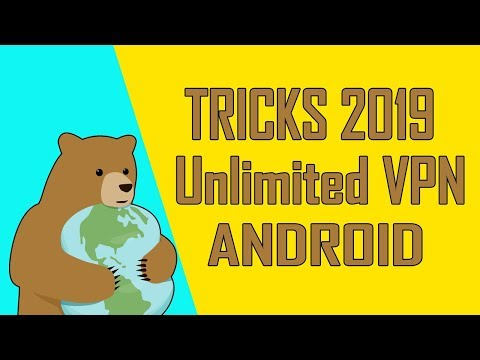 Trick To Get Unlimited VPN On Android 2019