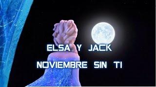 Elsa y Jack|Noviembre sin Ti