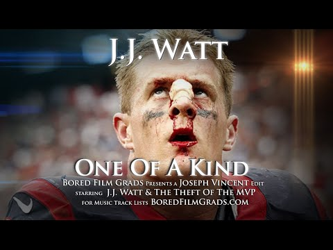 J.J. Watt - One Of A Kind