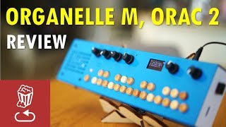 Organelle M vs. 1, and ORAC 2: Review and tutorial