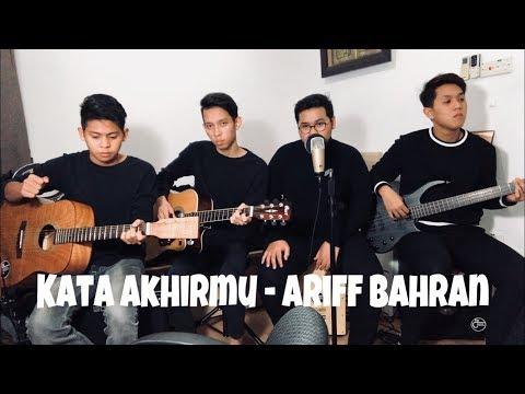 Ariff Bahran - Kata Akhirmu (The Cranial Cover)