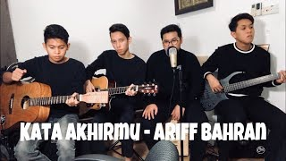 Ariff Bahran - Kata Akhirmu (The Cranial Cover) MP3