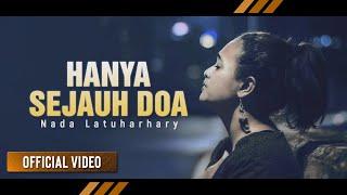 NADA LATUHARHARY - Hanya Sejauh Doa | Lagu Rohani Terbaru (Official Video)