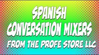 Spanish Conversation Mixer Preview