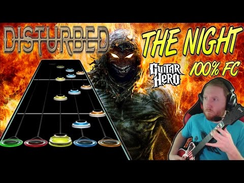 Disturbed  The Night 100% FC Guitar Hero Custom Song