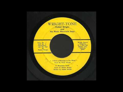 Phebel Wright - I Gave A Message To The Wind - Bluegrass 45