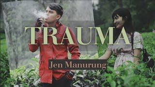 Download Mp3 Trauma   Lagu Batak Terbaru     - Jen Manurung -  Bglt