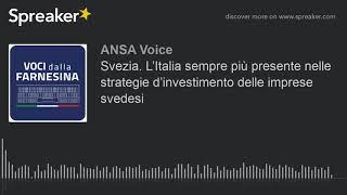 Svezia. L'Italia sempre più presente nelle strategie d'investimento delle imprese svedesi