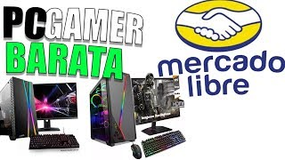 La PC GAMER más BARATA DE Mercado Libre