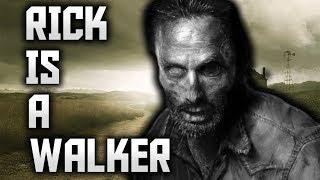 Rick Is A Walker - Walking Dead Theory