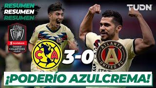 Resumen y Goles | América 3 - 0 Atlanta | CONCACAF Champions - 4tos Ida | TUDN