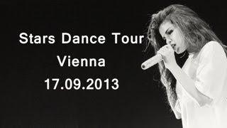 STARS DANCE TOUR Selena Gomez Concert 17.09.13 Vienna (part I) Golden Circle