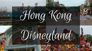 A Tour of Hong Kong Disneyland | 2018 Edition