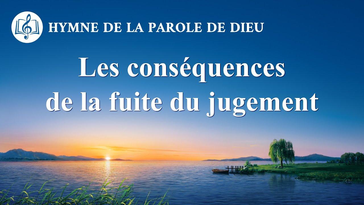 Musique chrétienne en français « Les conséquences de la fuite du jugement »