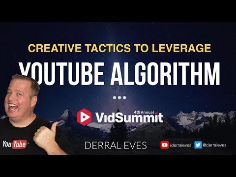 Creative Tactics to Leverage The YouTube Algorithm