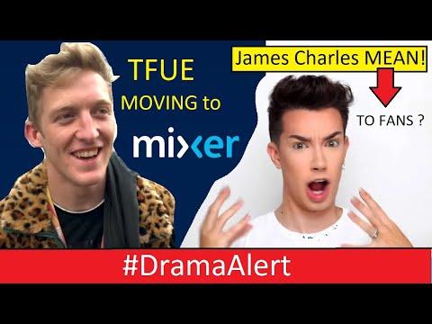 Tfue moving to MIXER ? #DramaAlert James Charles Mean to FANS? ( Logan Paul BLOCKED me! )
