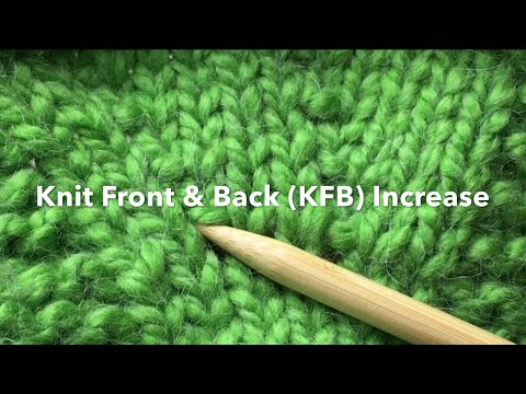 Needle Knit Increase Knit Front Back Kfb Kfb Or K1fb With