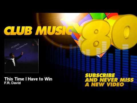 F.R. David - This Time I Have to Win - ClubMusic80s
