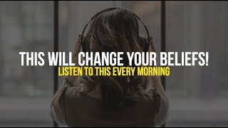 10 Minutes That Will Change Your Beliefs - One of The Most Powerful Motivational Videos Ever