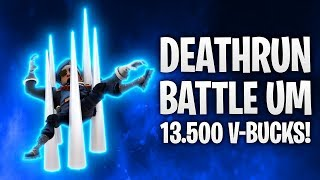 DEATHRUN BATTLE UM 13.500 V-BUCKS! 💸 | Fortnite: Battle Royale
