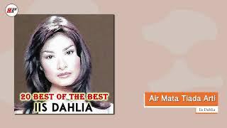 Download Iis Dahlia - Air Mata Tiada Arti (Official Audio)