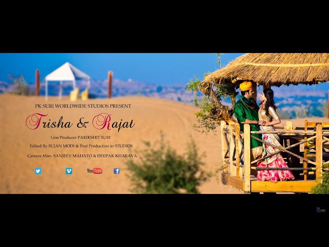 Trisha & Rajat - Pre-Wedding Film