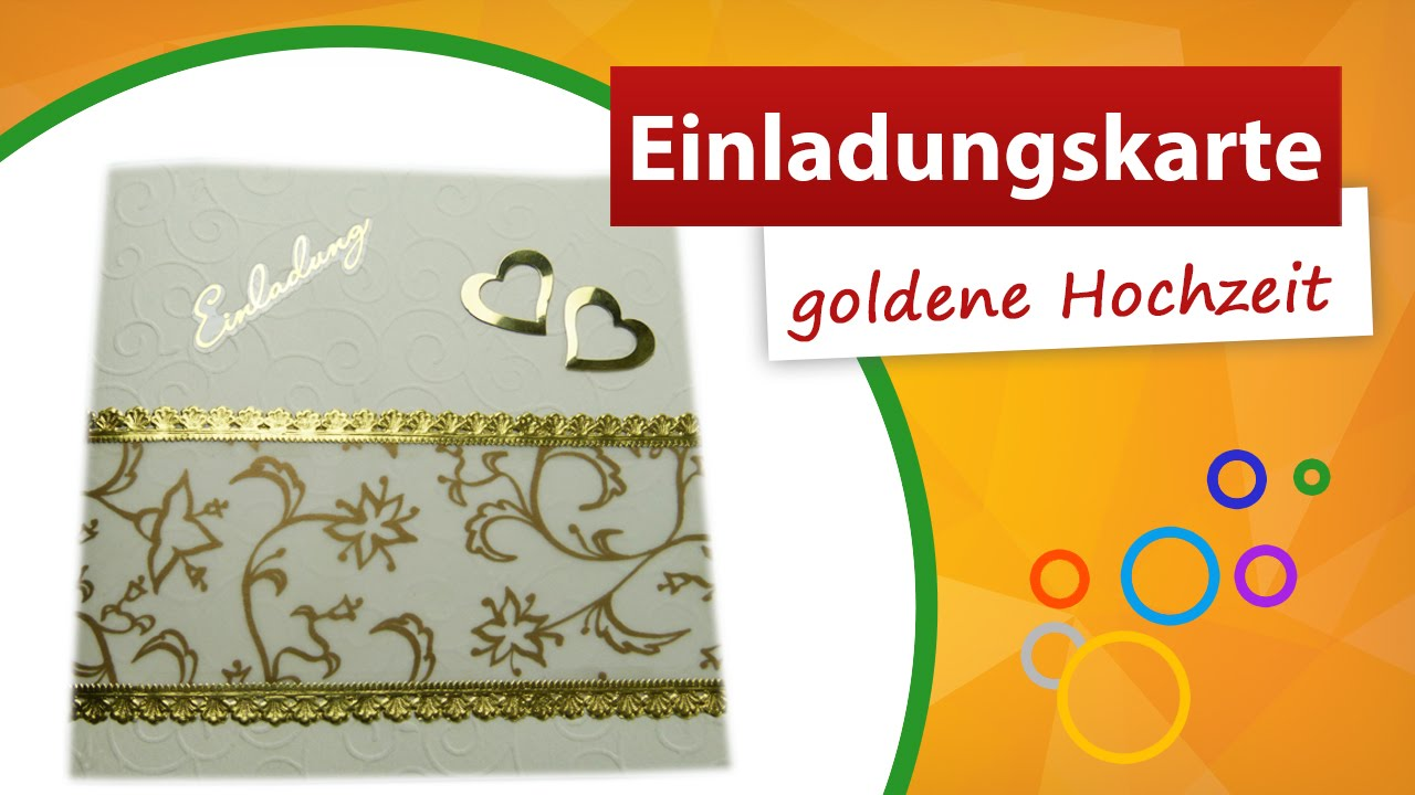Einladungskarte goldene Hochzeit basteln