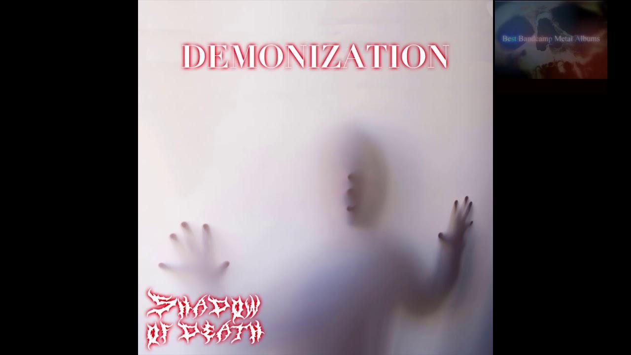 Shadow of Death - Demonization
