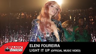 Eleni Foureira - Light It Up - Official Music Video