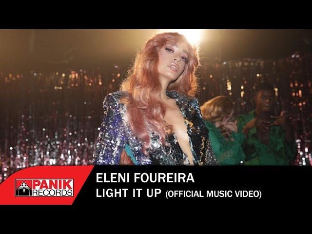 Eleni Foureira - Light It Up - Official Music Video